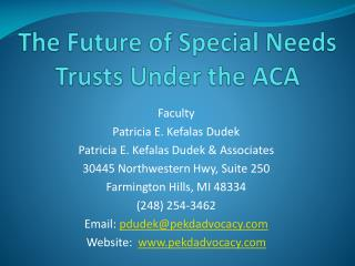 The Future of Special Needs  Trusts  Under the ACA