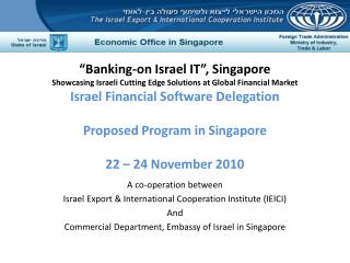 A co-operation between  Israel Export & International Cooperation Institute (IEICI)  And Commercial Department, Embassy