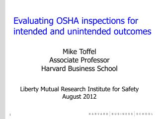 Evaluating OSHA inspections for intended and unintended outcomes
