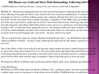 bill hionas says gold and silver both rebounding, following