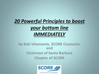 20 Powerful Principles to boost your bottom line IMMEDIATELY