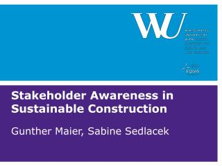 Stakeholder Awareness in Sustainable Construction