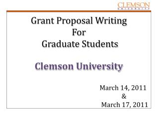 Grant Proposal Writing  For  Graduate Students Clemson University