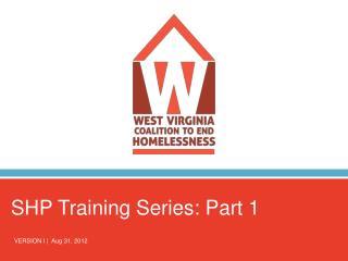 SHP Training Series: Part 1