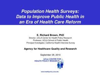 Population Health Surveys: Data to Improve Public Health in  an Era of Health Care Reform