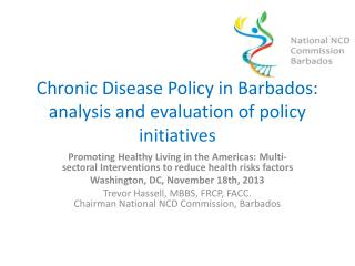 Chronic Disease Policy in Barbados: analysis and evaluation of policy initiatives