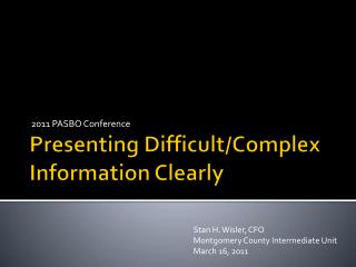 Presenting Difficult/Complex Information Clearly