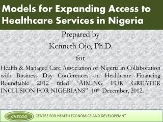 Models for Expanding Access to Healthcare Services in Nigeria