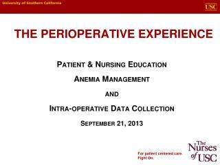 The Perioperative Experience