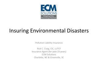 Insuring Environmental Disasters