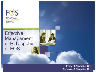 Effective Management  of PI Disputes at FOS