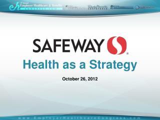 Health as a Strategy