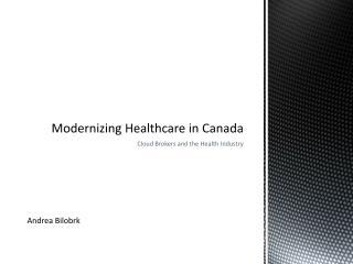 Modernizing Healthcare in Canada