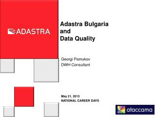 Adastra  Bulgaria and Data Quality