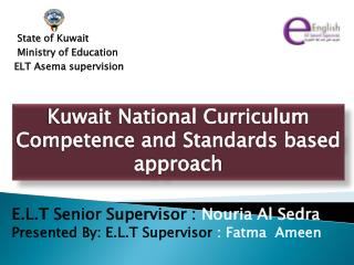 State of Kuwait Ministry of Education ELT Asema supervision