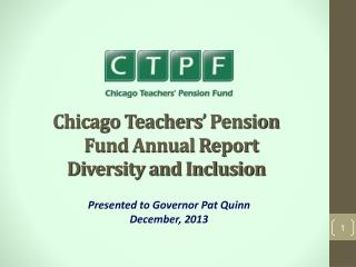 Chicago Teachers' Pension Fund Annual Report  Diversity and Inclusion