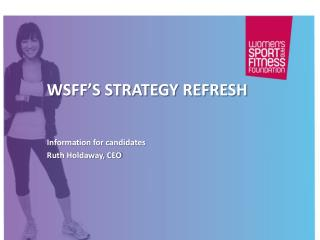 WSFF's Strategy Refresh