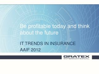 Be profitable today and think about the future