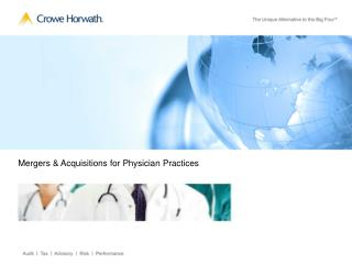 Mergers & Acquisitions for Physician Practices