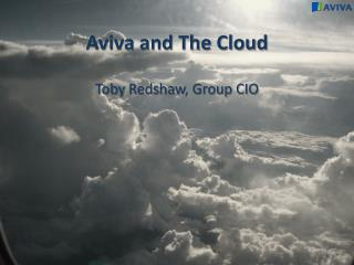 Aviva and The Cloud