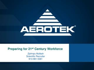 Preparing for 21 st  Century Workforce