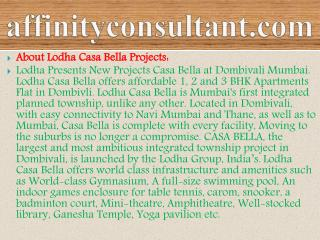 91-9999684166- lodha dombivali mumbai casa bella projects