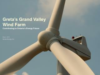 Greta's Grand Valley Wind Farm Contributing to Ontario's Energy Future