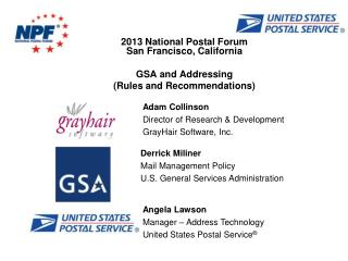 2013 National Postal Forum San Francisco,  California GSA and Addressing  (Rules and Recommendations)