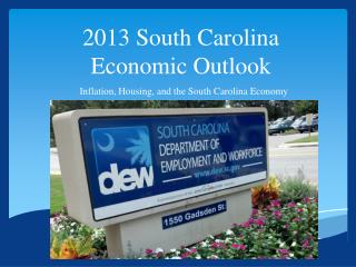 2013 South Carolina Economic Outlook