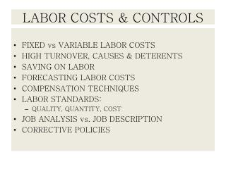 LABOR COSTS & CONTROLS