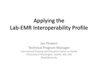Applying the  Lab-EMR Interoperability Profile