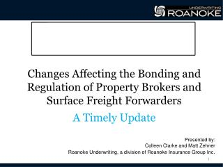 Changes  Affecting the Bonding and Regulation of Property Brokers and Surface Freight  Forwarders A Timely Update