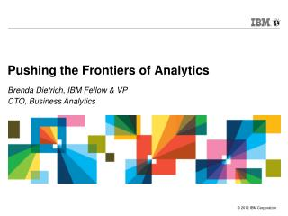 Pushing the Frontiers of Analytics