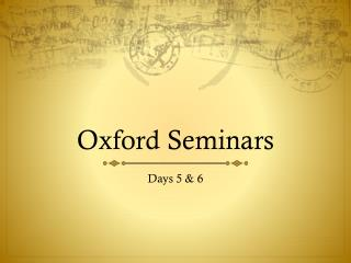 Oxford Seminars