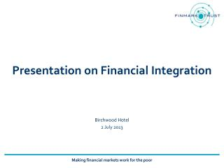 Presentation on Financial Integration
