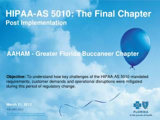 HIPAA-AS 5010: The Final Chapter Post Implementation