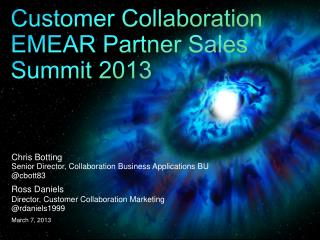 Customer Collaboration EMEAR Partner Sales Summit 2013