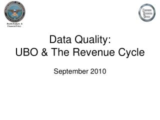 Data Quality: UBO & The Revenue Cycle September 2010