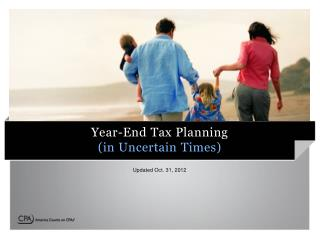 Year-End Tax Planning (in Uncertain Times)