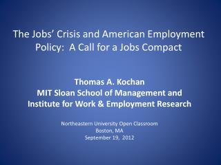 The Jobs' Crisis and American Employment Policy:  A Call for a Jobs Compact
