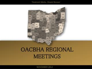 OACBHA REGIONAL MEETINGS