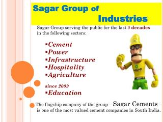 Sagar Group  of  Industries