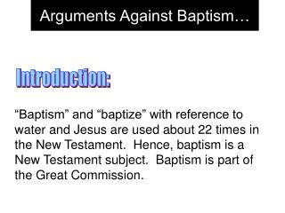 arguments against baptism