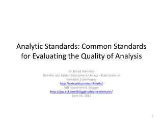 Analytic Standards: Common Standards for Evaluating the Quality of Analysis