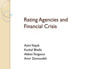 Rating Agencies and Financial Crisis