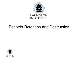 Records Retention and Destruction
