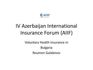 IV Azerbaijan International Insurance Forum (AIIF)