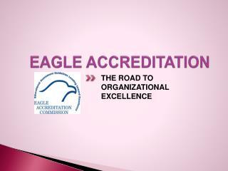 EAGLE ACCREDITATION