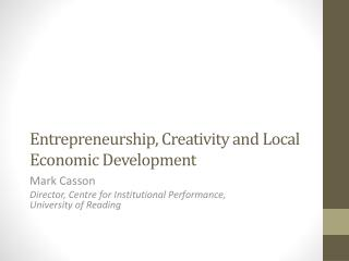 Entrepreneurship, Creativity and Local Economic Development