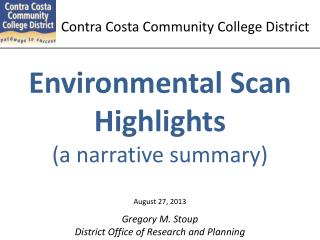 Environmental Scan Highlights (a narrative summary)